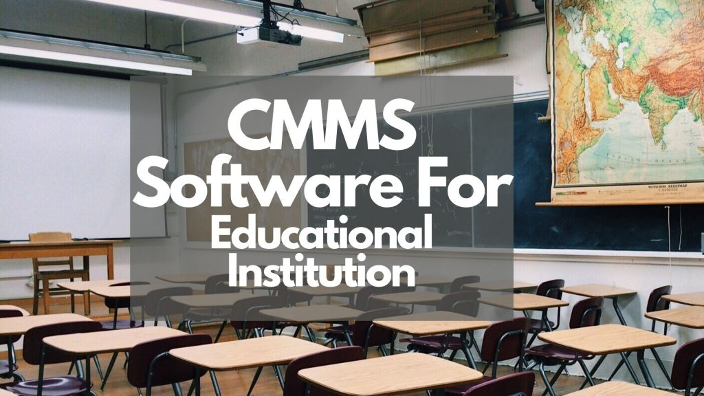 CMMS Software For Educational Institution
