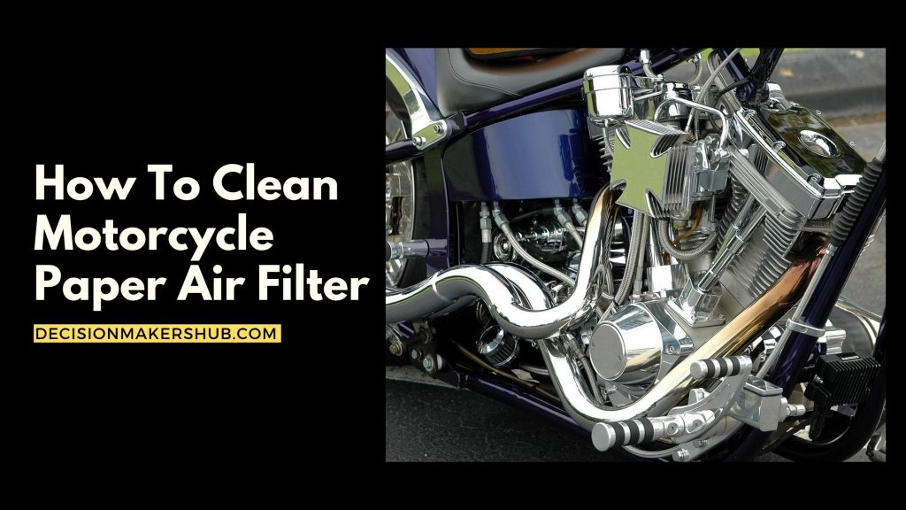 How To Clean Motorcycle Paper Air Filter