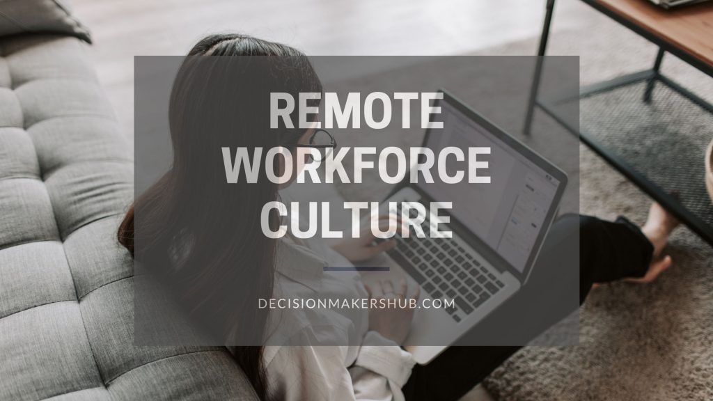 Remote workforce Culture