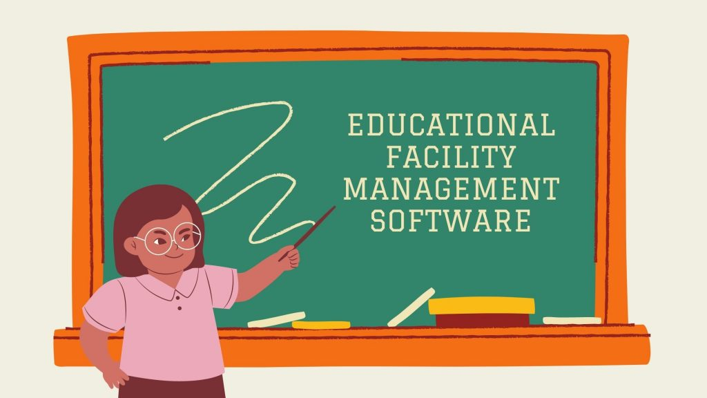 educational-facility-management-software-features-cost
