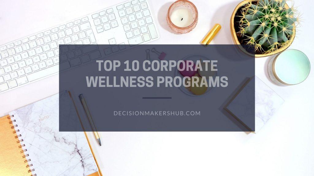 Top 10 Corporate Wellness Programs