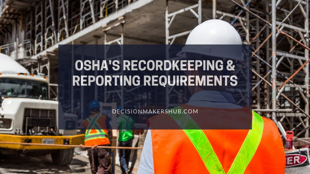 OSHA-Recordkeeping-reporting-requirements