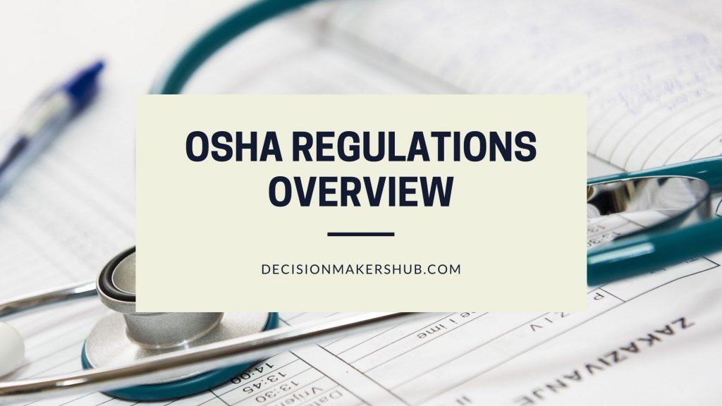 OSHA Regulations Overview
