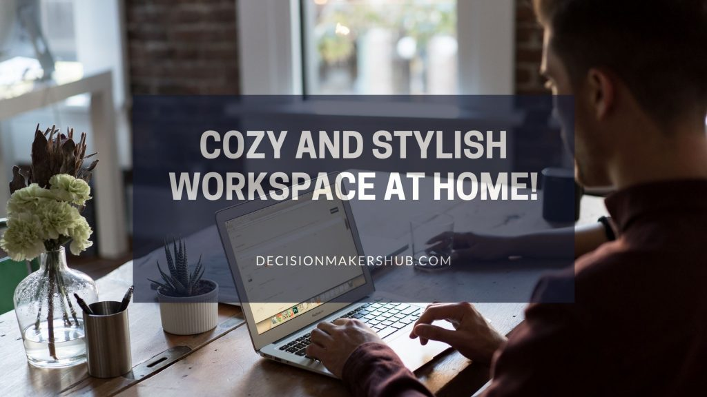 cozy and stylish workspace at home!