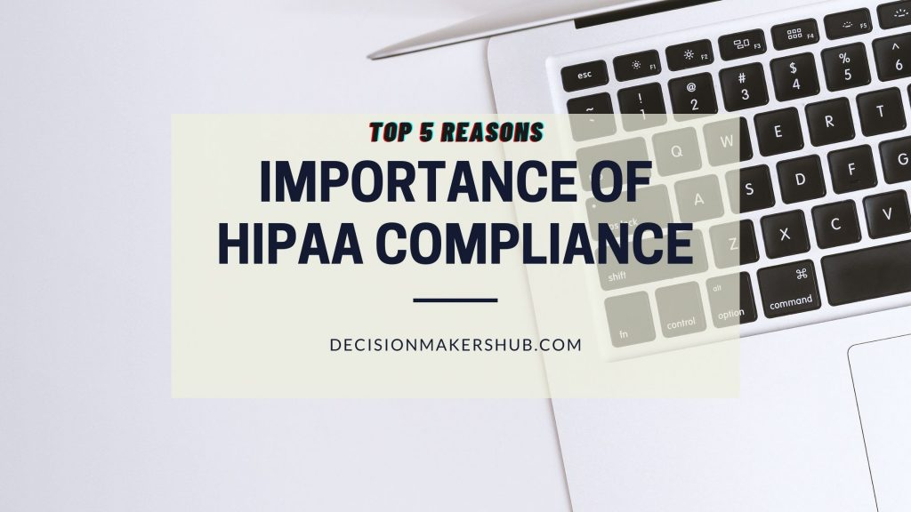Importance of HIPAA Compliance