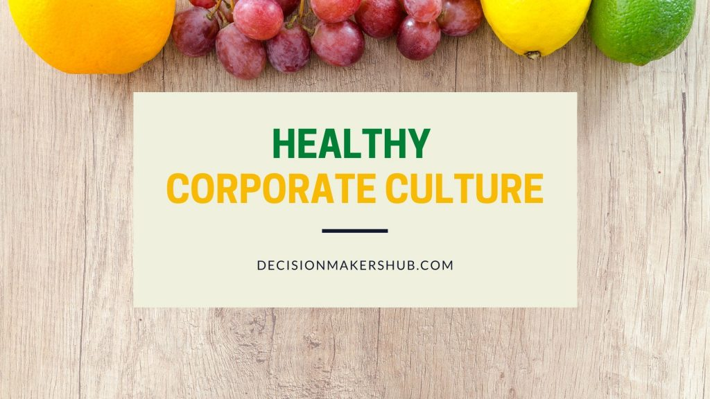Healthy Corporate Culture